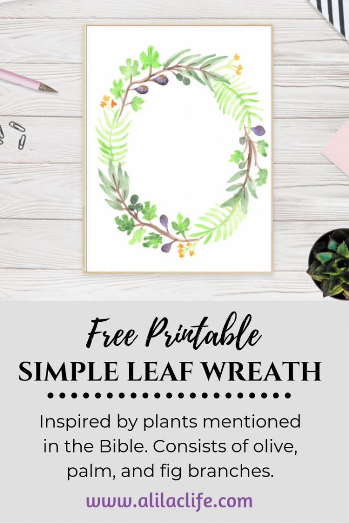 Free Printable Simple Leaf Wreath inspired by plants mentioned in the Bible olive palm and fig