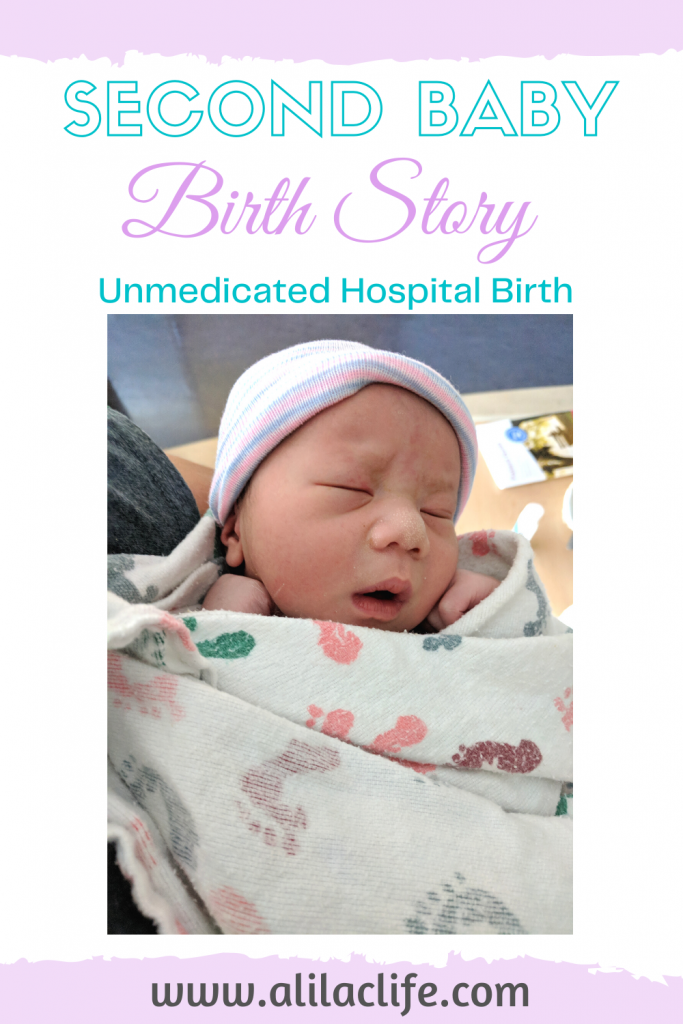 second baby birth unmedicated hospital birth